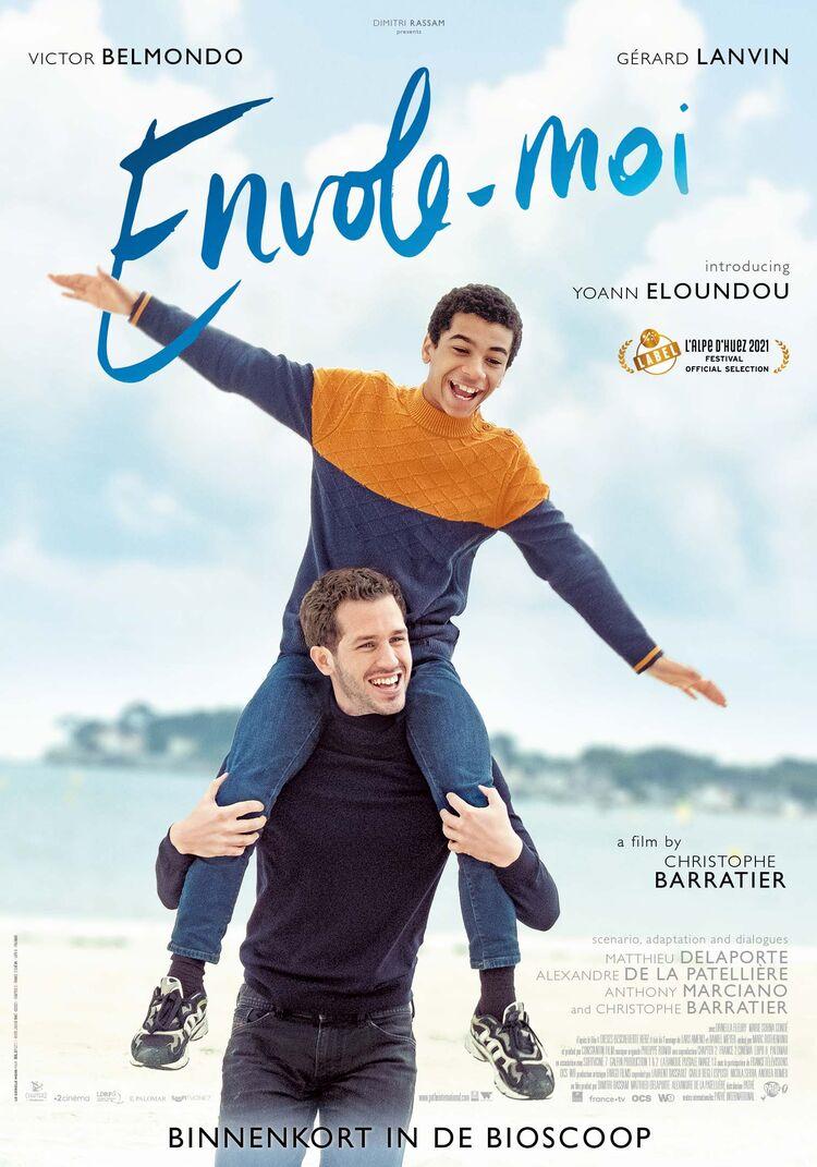Envole-Moi - Christophe Barratier | Chassé Cinema