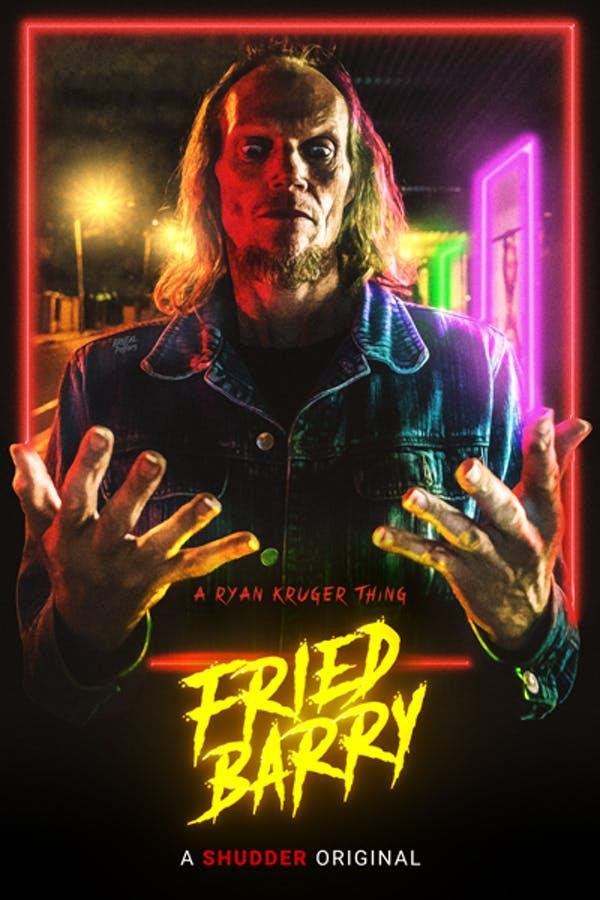 Fried Barry - Ryan Kruger | Chassé Cinema